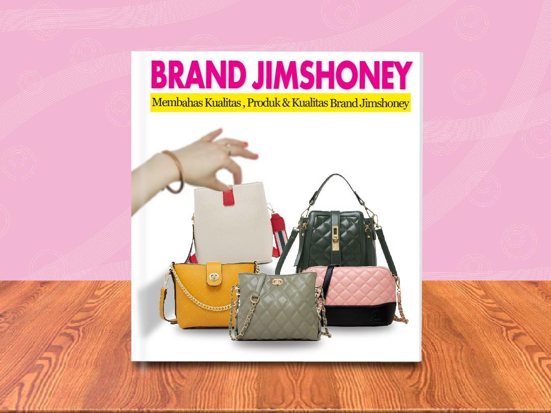 Brand , Produk & Kualitas Jimshoney