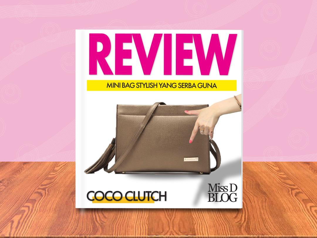 Review Tas Coco clutch