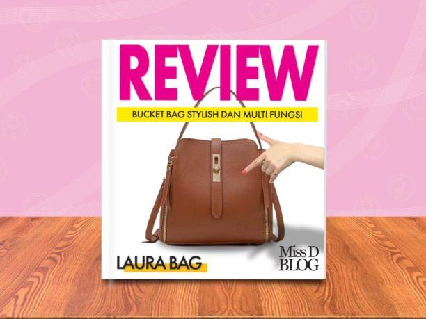 review tas laura bag dari jimshoney