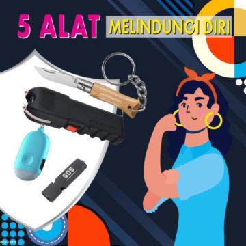 5 Alat Melindungi Diri Untuk Wanita