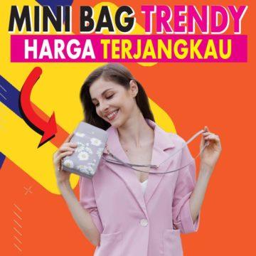 Mini Bag Cantik Harga Terjangkau